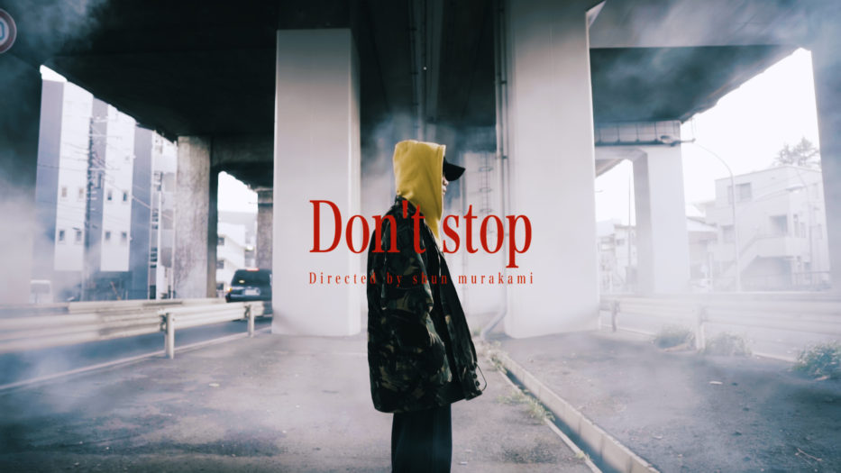 GeNie - Don't stop ft.ASAHI(Prod.DJ Koki/Give it to me ft.ASAHI,TERA-Z (Prod.GeNie) official music video by Shun Murakami